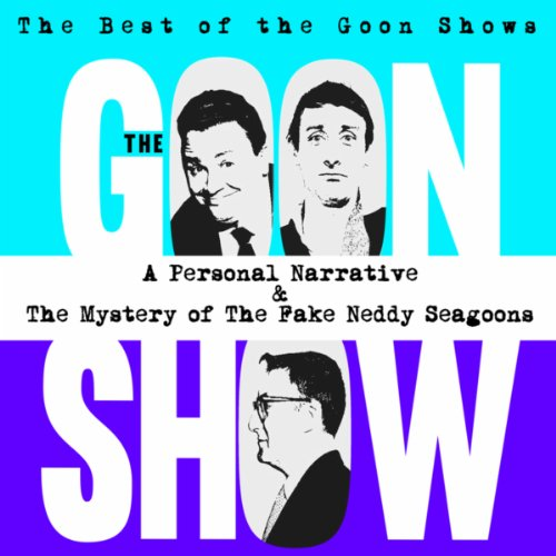 The Best of the Goon Shows: A ...