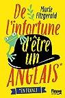 De l'infortune d être un Anglais en France par Fitzgerald
