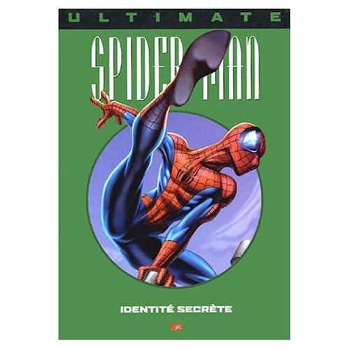 Ultimate Spider-Man, tome 4 : Identité secrète