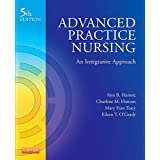 Advanced Practice Nursing - E-Book: An Integrative Approach (Advanced Practice Nursing: An Integrative Approach) (English Edi