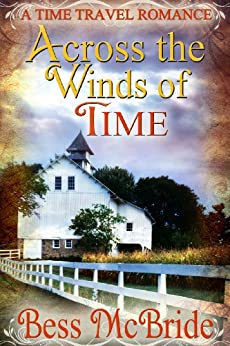 Across the Winds of Time (English Edition) par [McBride, Bess]