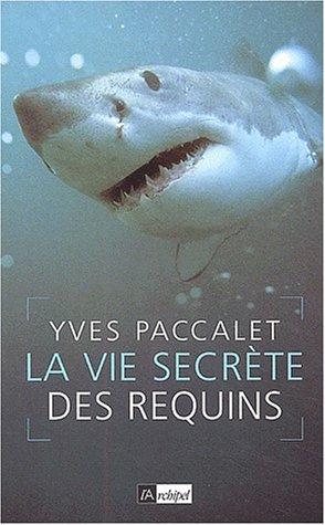 La Vie secrète des requins
