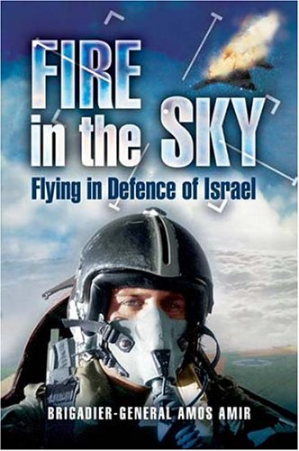 Fire In The Sky Flying In Defence Of Israel