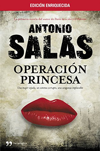 Operación Princesa (edición enriquecida) por Antonio Salas