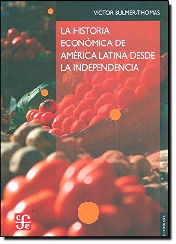 la-historia-economica-de-america-latina-desde-la-independencia-the-economic-history-of-latin-america