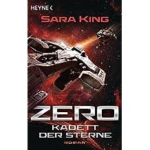 Zero - Kadett der Sterne: Roman