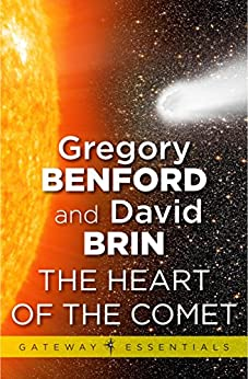 The Heart of the Comet by [Benford, Gregory, Brin, David]