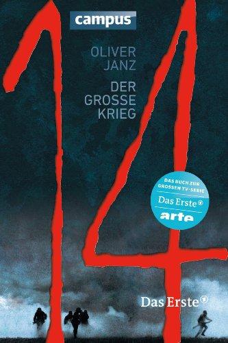 Buchseite und Rezensionen zu '14 - Der große Krieg' von Oliver Janz