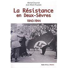 La Résistance en Deux-Sèvres 1940-1944