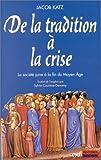 De la tradition à la crise