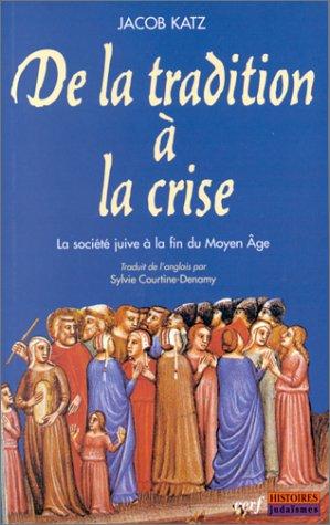 De la tradition à la crise par J. Katz