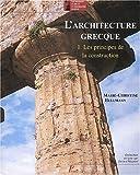 L'Architecture grecque, tome 1 : Les principes de la construction