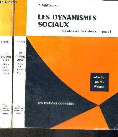 Les dynamismes sociaux, initiation a la sociologie, tome ii par S. J. VIRTON P.