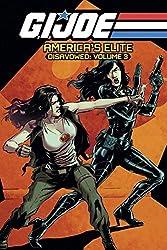G.I. JOE America's Elite: Disavowed Volume 3 by Joe Casey (2014-04-22)