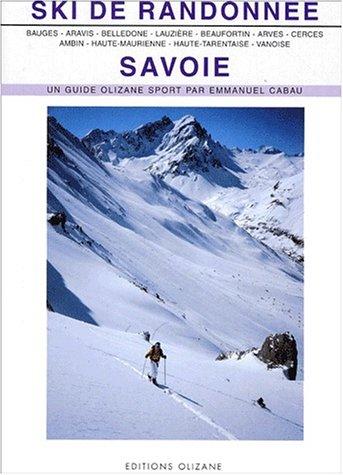 Ski de randonnée. : Savoie par Emmanuel Cabau