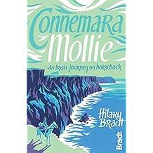 Connemara Mollie: An Irish Journey on Horseback (Bradt Travel Guides (Travel Literature))