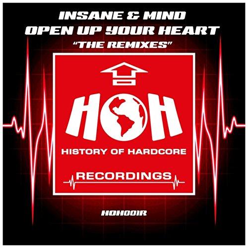Open Up Your Heart 'The Remixes' (DJ Sc@r 'UK Hardcore Remix')