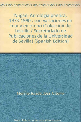 Nugae.: (Antología poética 1973-1990) (Colección de Bolsillo) por J.A. Moreno Jurado