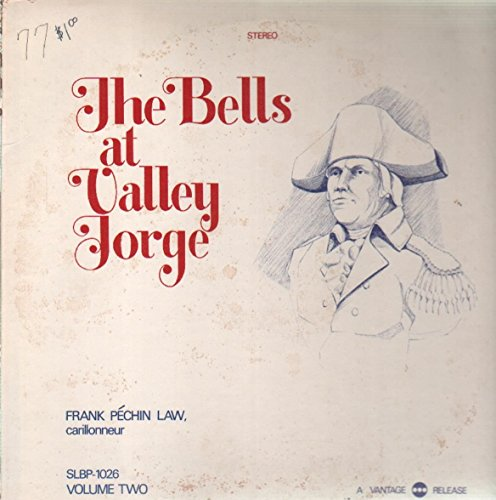 The Bells at Valley Forge Volume Two [Vinyl LP] Valley Forge Music