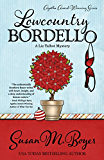 Lowcountry Bordello (A Liz Talbot Mystery Book 4)
