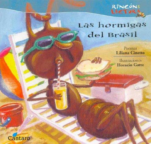 Las Hormigas del Brasil por Liliana Cinetto