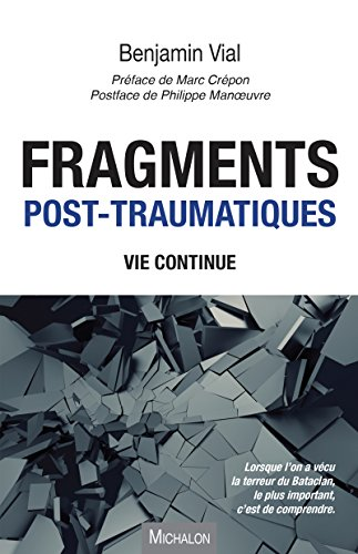 Fragments post-traumatiques (DOCUMENT) (French Edition)