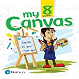 My Canvas Workbook by Pearson for CBSE English Class 8