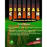 Digital Cash: Commerce on the Net