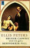 Ein ganz besonderer Fall - Ellis Peters