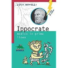 Ippocrate. Medico in prima linea