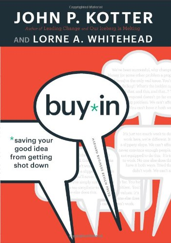 Buy In Saving Your Good Idea From Getting Shot Down