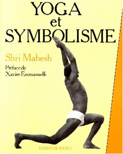 Yoga et Symbolisme par Shri Mahesh