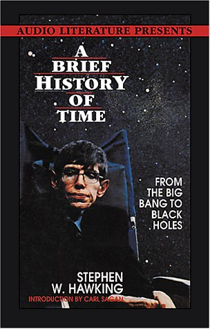 A Brief History of Time: From the Big Bang to the Black Hole