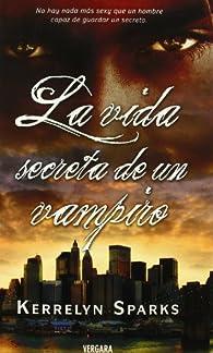 LA VIDA SECRETA DE UN VAMPIRO par Kerrelyn Sparks