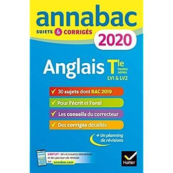 Annales Annabac 2020 Anglais Tle toutes séries LV1 et LV2: sujets et corrigés du bac Terminale toutes séries