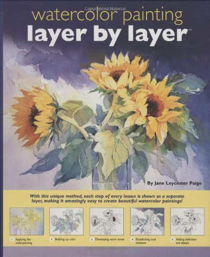Watercolor Painting Layer by Layer by Jane Leycester Paige (1-Sep-2005) Hardcover-spiral
