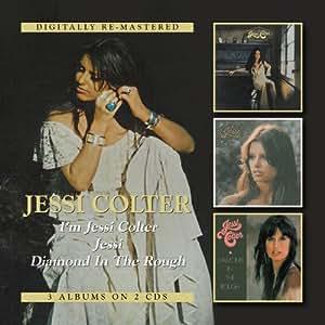 I'M JESSI COLTER, JESSI, DIAMOND IN THE