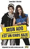Mon ado est un gros naze… mais je l'aime (LIVRE POCHE HUM) (French Edition)