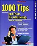 1000 Tips und Tricks für Selbständige