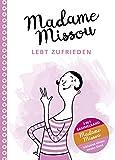 Madame Missou lebt zufrieden: Sammelband (inklusive einem neuen Band)