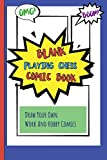 Blank Playing Chess Comic Book: Draw Your Own Work And Hobby Comics Omg! Boom!