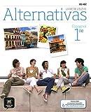 Espagnol 1re B1-B2 Alternativas : Livre de l'élève
