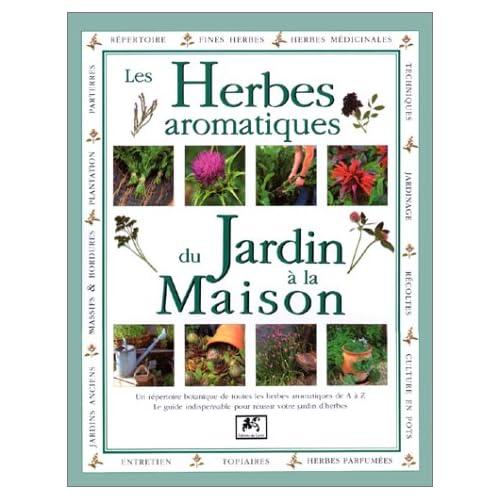 Les herbes aromatiques du jardin à la maison