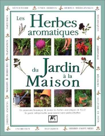 Les herbes aromatiques du jardin à la m...