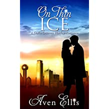 On Thin Ice (A Dallas Demons Hockey Romance)