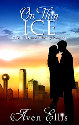 On Thin Ice (A Dallas Demons Hockey Romance) (English Edition)