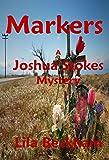 Markers (Joshua Stokes Mysteries Book 3)