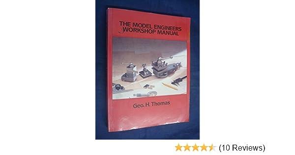model engineers workshop manual past masters series amazon co uk rh amazon co uk model engineers workshop manual george thomas pdf model engineering workshop manual