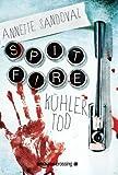 'Spitfire: Kühler Tod' von Annette Sandoval