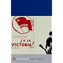 Orwell in Spain (Penguin Modern Classics)